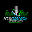 Rob Banks a talented voice recommended for DirectVoices